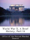 World War II, A Brief History, Part 14