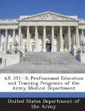 AR 351-3: Professional Education and Training Programs of the Army Medical Department