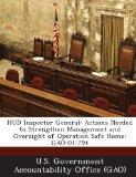 HUD Inspector General: Actions Needed to Strengthen Management and Oversight of Operation Sa...