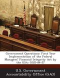 Government Operations : First Year Implementation of the Federal Managers' Financial Integri...