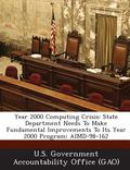 Year 2000 Computing Crisis : State Department Needs to Make Fundamental Improvements to Its ...