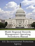 Model Regional Records Management Operating Procedures Manual