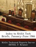 Index to Nasa Tech Briefs, January-June 1966