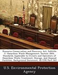 Resource Conservation and Recovery ACT, Subtitle C: Hazardous Waste Management, Section 3004...