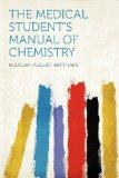The Medical Student's Manual of Chemistry