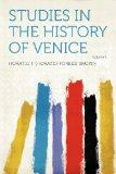 Studies in the History of Venice Volume 1