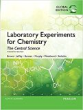 Laboratory Experiments for Chemistry The Central Science, Global Edition