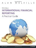 International Financial Reporting 5th edn: A Practical Guide (5th Edition)