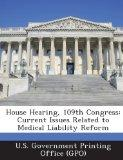 House Hearing, 109th Congress: Current Issues Related to Medical Liability Reform