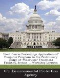 Short Course Proceedings Applications of Computer Programs in the Preliminary Design of Wast...