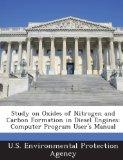 Study on Oxides of Nitrogen and Carbon Formation in Diesel Engines: Computer Program User's ...