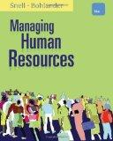 Managing Human Resources (Not Textbook, Access Code Only) By Scott A. Snell and George W. Bo...
