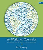 World of the Counselor : An Introduction to the Counseling Profession