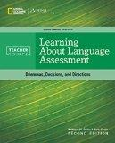 Learning About Language Assessment (Teachersource)