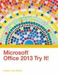 Microsoft Office 2013 Try It! (New Perspectives)