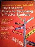 The Essential Guide to Becoming a Master Student Third Edition