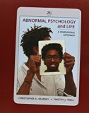 Bundle: Abnormal Psychology and Life: A Dimensional Approach, 2nd + MindTap Psychology Print...