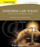 Bundle: Cengage Advantage Books: Business Law Today, The Essentials: Text and Summarized Cas...