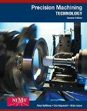 Bundle: Precision Machining Technology, 2nd + Workbook and Projects Manual + MindTap Mechani...