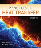 Principles of Heat Transfer (Activate Learning with these NEW titles from Engineering!)