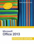 New Perspectives on Microsoft Office 2013 First Course, Enhanced Edition
