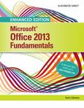 Enhanced Microsoft Office 2013 : Illustrated Fundamentals