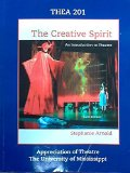 The Creative Spirit (University of Mississippi Custom Edition)