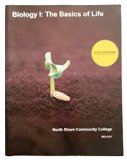 Biology I: The Basic of Life. North Shore Community College BIOLOGY