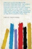 Arnold's Guide for New York Business Corporations: Including Business Corporations Laws, Gen...