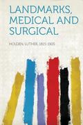 Landmarks, Medical and Surgical