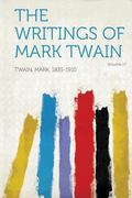 Writings of Mark Twain Volume 17