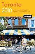 Fodor's Toronto 2010: with Niagara Falls & the Niagara Wine Region (Fodor's Gold Guides)