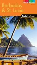 Fodor's In Focus Barbados & St. Lucia, 2nd Edition (In Focus-Color)