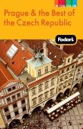 Fodor's Prague and the Best of the Czech Republic, 1st Edition