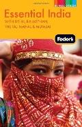 Fodor's Essential India, 1st Edition: with Delhi, Rajasthan, the Taj Mahal & Mumbai (Full-Co...