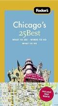 Fodor's Chicago's 25 Best, 7th Edition