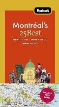 Fodor's Montreal's 25 Best, 7th Edition