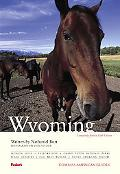 Compass American Guides: Wyoming: 5th Edition