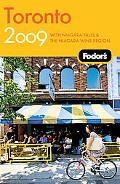 Fodor's Toronto 2009: With Niagara Falls & the Niagara Wine Region