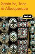 Fodor's Santa Fe, Taos & Albuquerque, 2nd Edition
