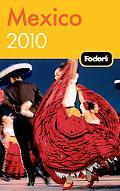 Fodor's Mexico 2010 (Fodor's Gold Guides)
