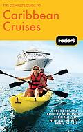 The Complete Guide to Caribbean Cruises, 3rd Edition: A cruise lover's guide to selecting th...