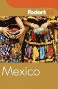 Fodor's 05 Mexico