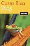 Fodor's 2005 Costa Rica