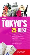 Fodor's Tokyo's 25 Best