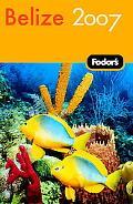 Fodor's 2007 Belize