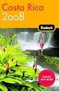 Fodor's 2008 Costa Rica