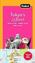 Fodor's Tokyo's 25 Best, 6th Edition