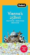 Fodor's Vienna's 25 Best, 5th Edition