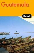 Fodor's Guatemala